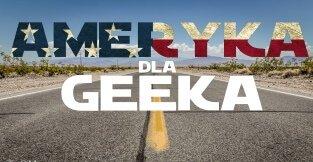 Geekowy wyjazd do USA
